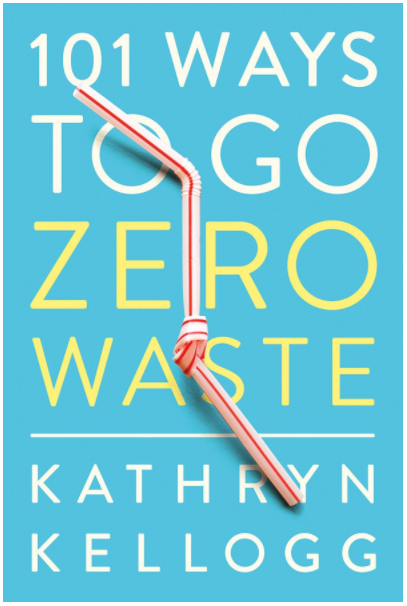 Zero Waste Books: 101 Ways to Go Zero Waste
