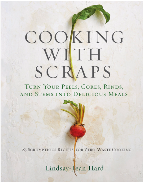 Zero Waste Books: Cooking With Scraps