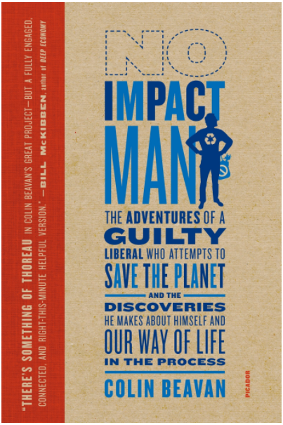 Zero Waste Books: No Impact Man